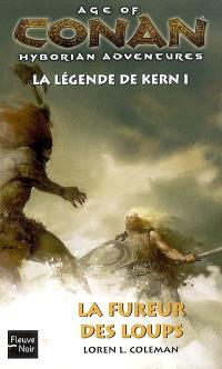 Age of Conan, hyborian adventures : la légende de Kern. Volume 1, La fureur des Loups