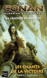 Age of Conan, hyborian adventures : la légende de Kern. Volume 3, Les chants de la victoire