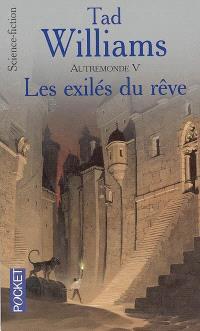 Autremonde. Volume 5, Les exilés du rêve
