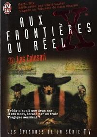 Aux frontières du réel : les épisodes, d'après la série télévisée créée par Chris Carter. Volume 11, Les Calusari