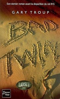 Bad twin : Lost