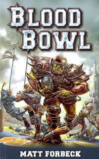 Blood Bowl, Blood bowl : un roman sportif