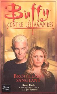 Buffy contre les vampires. Volume 44, Brouillard sanglant