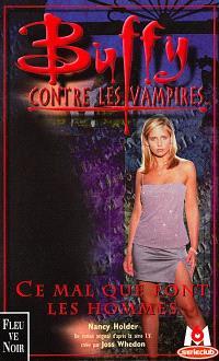 Buffy contre les vampires. Volume 24, Ce mal que font les hommes
