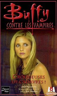 Buffy contre les vampires. Volume 32, Croqueuses de cadavres !