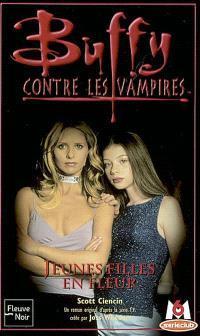 Buffy contre les vampires. Volume 35, Jeunes filles en fleur