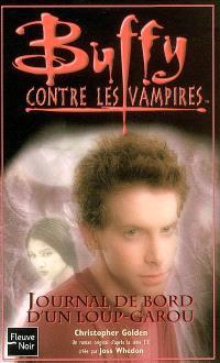 Buffy contre les vampires. Volume 38, Journal de bord d'un loup-garou