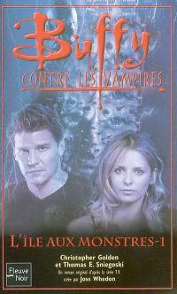 Buffy contre les vampires. Volume 40, L'île aux monstres 1