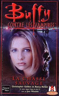 Buffy contre les vampires. Volume 9, La chasse sauvage
