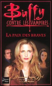 Buffy contre les vampires. Volume 39, La paix des braves