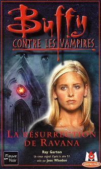 Buffy contre les vampires. Volume 21, La résurrection de Ravana