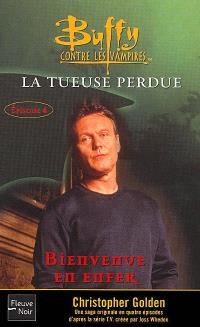 Buffy contre les vampires. Volume 28, La tueuse perdue. 4, Bienvenue en enfer