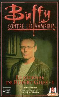Buffy contre les vampires. Volume 34, Le journal de Rupert Giles, 1