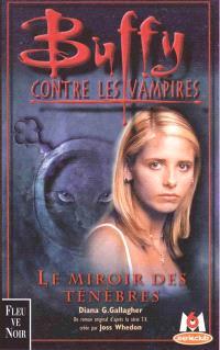 Buffy contre les vampires. Volume 17, Le miroir des ténébres