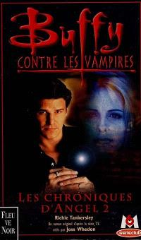Buffy contre les vampires, Les chroniques d'Angel 2 : d'après les scénarios Halloween, de Carl Ellsworth, Kendra 1 par Howard Gordon et Marti Noxon et Kendra 2...