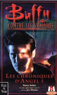 Buffy contre les vampires. Volume 12, Les chroniques d'Angel 3