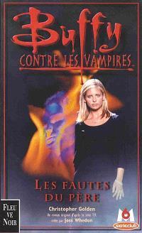 Buffy contre les vampires. Volume 19, Les fautes du père
