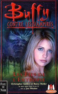 Buffy contre les vampires. Volume 15, Les fils de l'entropie