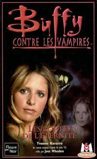 Buffy contre les vampires. Volume 37, Les portes de l'éternité