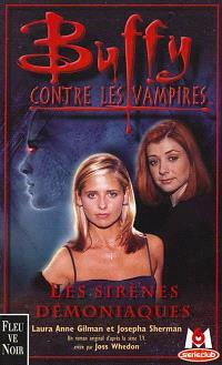 Buffy contre les vampires. Volume 20, Les sirènes démoniaques