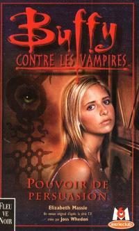 Buffy contre les vampires. Volume 18, Pouvoir de persuasion
