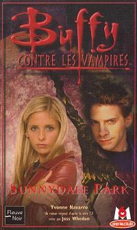 Buffy contre les vampires. Volume 30, Sunnydale park