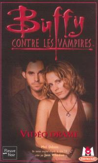 Buffy contre les vampires. Volume 36, Vidéo drame