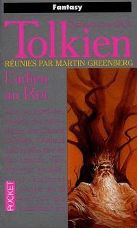 Chansons pour J.R.R. Tolkien. Volume 1, L'adieu au roi