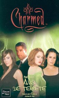 Charmed. Volume 25, Avis de tempête