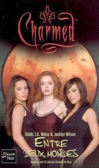 Charmed. Volume 20, Entre deux mondes