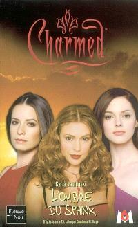 Charmed. Volume 16, L'ombre du sphinx