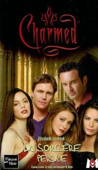Charmed. Volume 11, La sorcière perdue