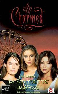Charmed. Volume 10, La statue maléfique