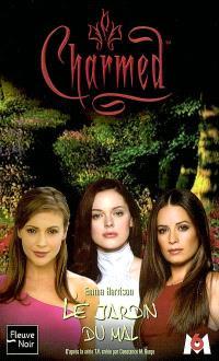 Charmed. Volume 13, Le jardin du mal