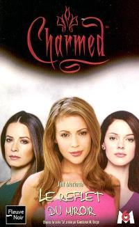 Charmed. Volume 19, Le reflet du miroir