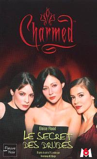 Charmed. Volume 8, Le secret des druides