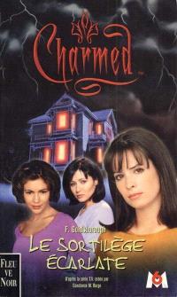 Charmed. Volume 3, Le sortilège écarlate