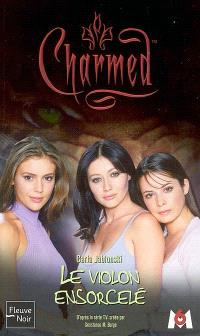 Charmed. Volume 07, Le violon ensorcelé
