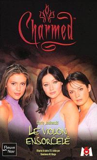Charmed. Volume 7, Le violon ensorcelé