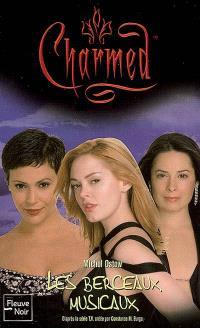 Charmed. Volume 29, Les berceaux musicaux