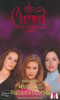 Charmed. Volume 15, Mauvaises fréquentations