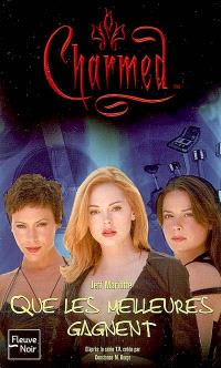 Charmed. Volume 26, Que les meilleures gagnent