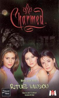 Charmed. Volume 5, Rituel vaudou