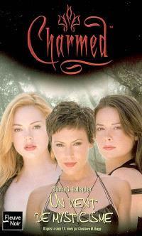 Charmed. Volume 28-2006, Un vent de mysticisme