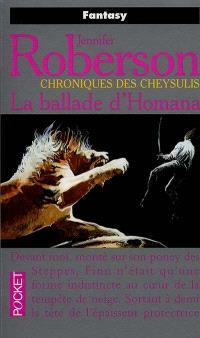Chroniques des Cheysulis. Volume 2, La ballade d'Homana