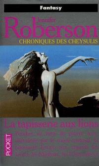 Chroniques des Cheysulis. Volume 8, La tapisserie aux lions