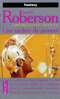 Chroniques des Cheysulis. Volume 5, Une nichée de princes