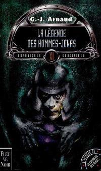 Chroniques glaciaires. Volume 11, La légende des Hommes-Jonas