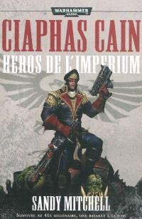 Ciaphas Cain : héros de l'Impérium