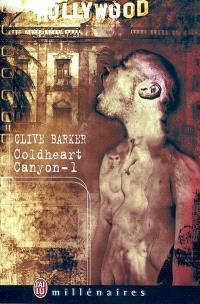 Coldheart Canyon. Volume 1